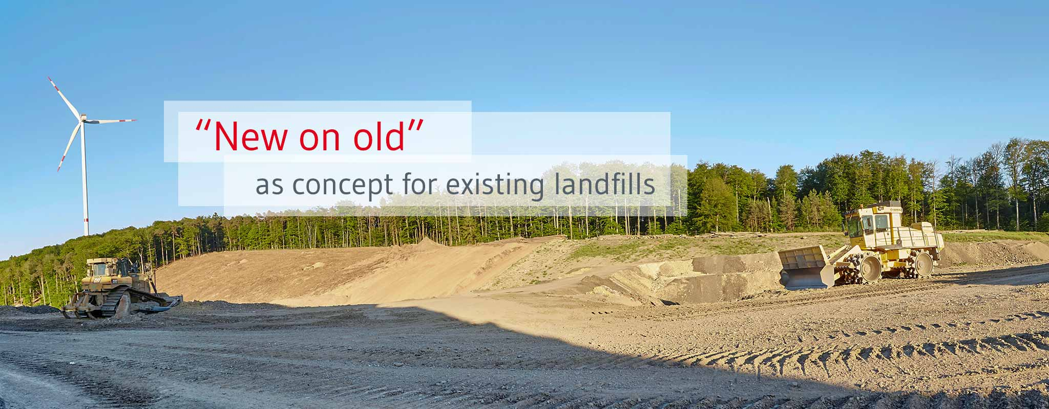 Landfill construction: New on existing